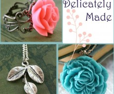 delicately made