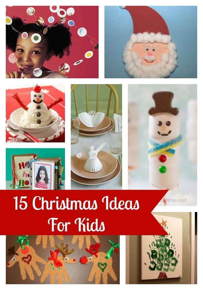 Christmas Crafts Ideas For Toddlers Part - 48: Kids Christmas Ideas Collage1