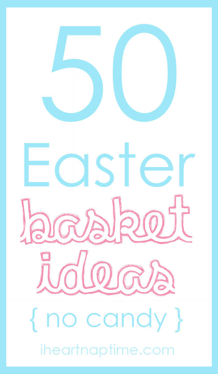 50 no candy easter basket ideas i heart nap time 50 things to put in a easter basket besides candy negle Choice Image