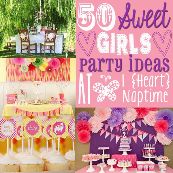 50 birthday party themes for girls - i heart nap time