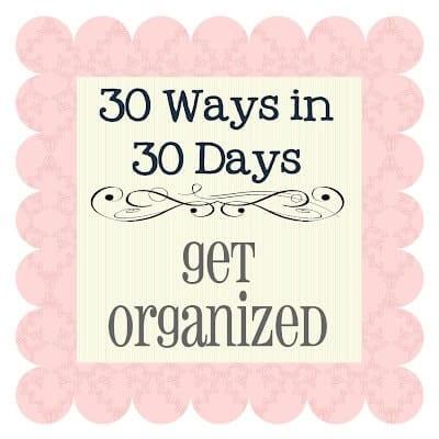 30 Ways - Organized
