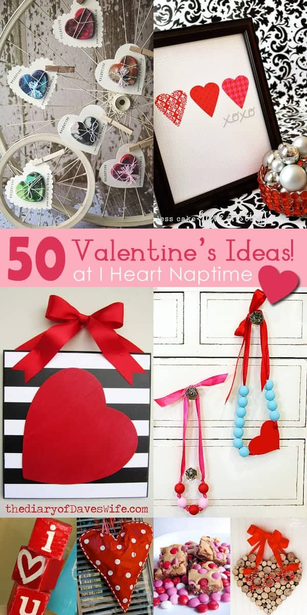 Valentine Crafts And Food Ideas I Heart Nap Time