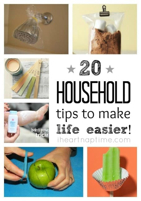 20 household tips to make your life easier on iheartnaptime.net