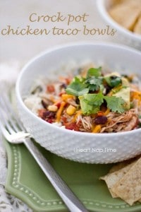 Slow cooker chicken taco bowls on iheartnaptime.com ...easy, healthy and delicious! A family favorite. #recipes