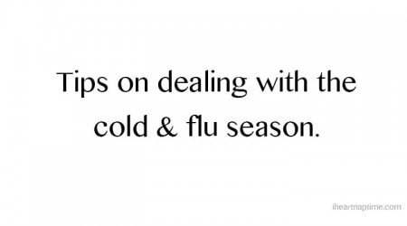 TIPS on dealing with the flu and cold season