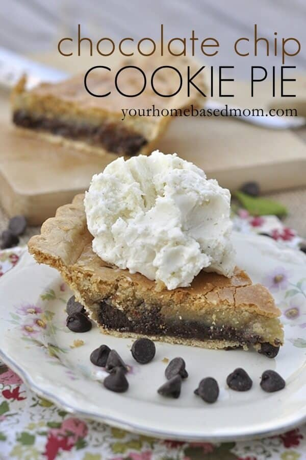 Chocolate Chip Cookies Pie from Your Home Based Mom