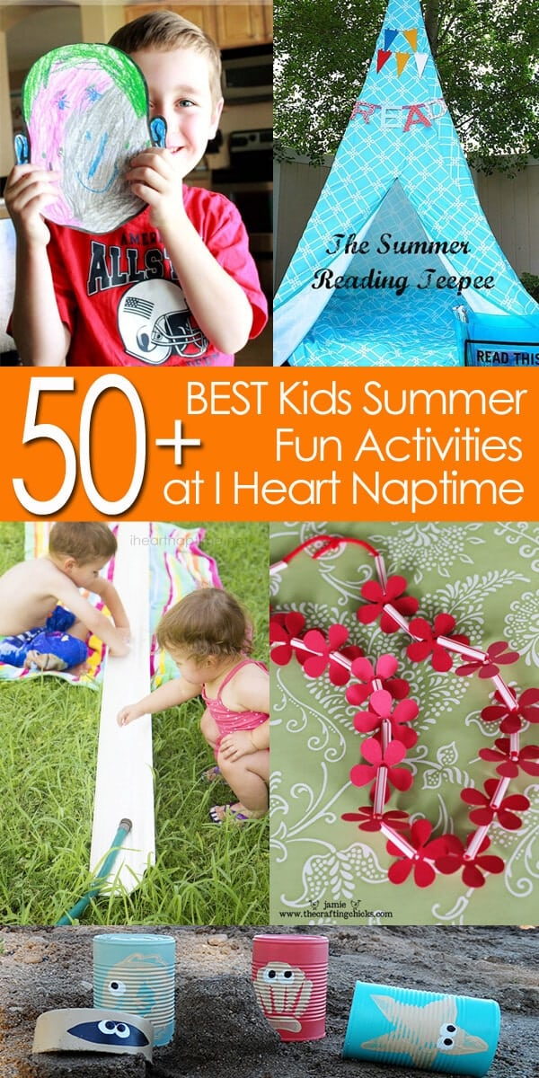 50 BEST Kids Summer Fun Activities