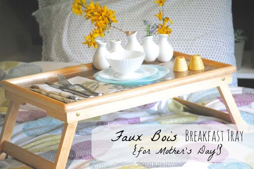 faux-bois-tray-mothers-day-1024x685