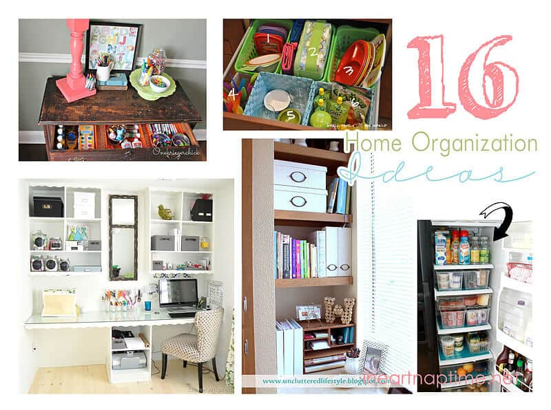 16 Great Home Organizing Ideas - I Heart Nap Time