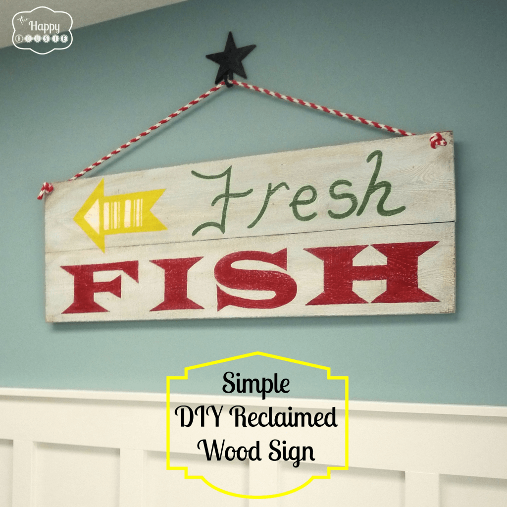 simple-diy-reclaimed-wood-sign-at-thehappyhousie-1024x1024