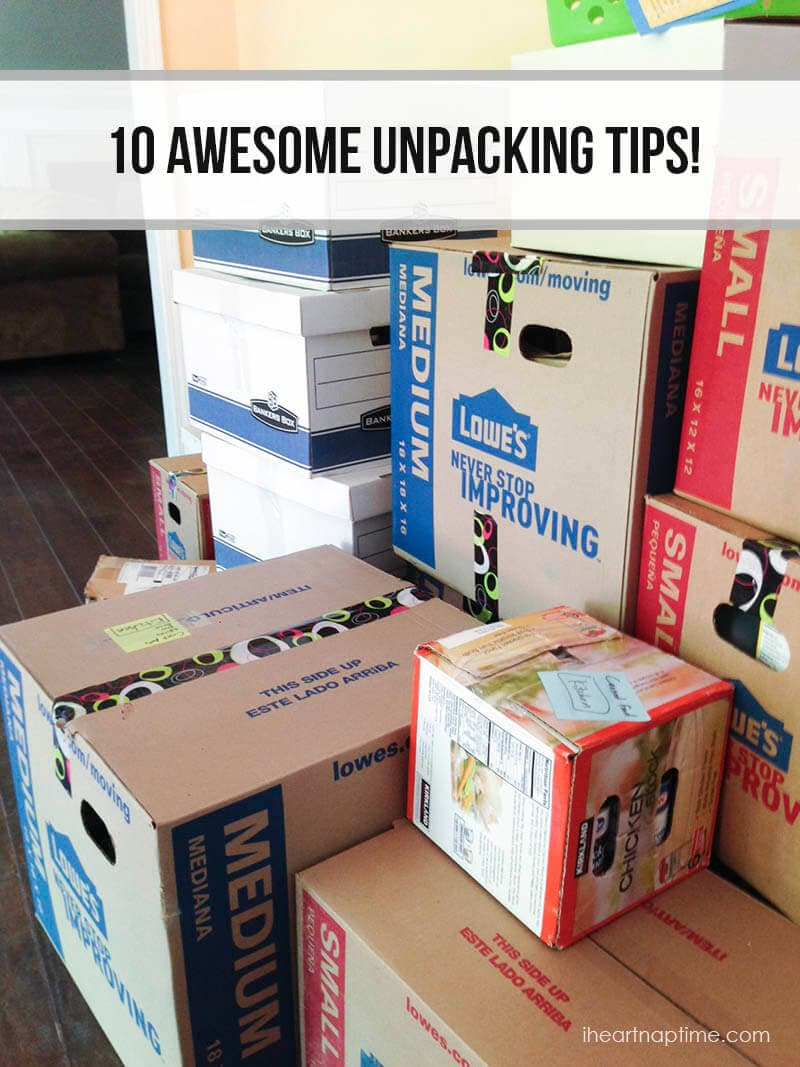 10 awesome unpacking tips on iheartnaptime.com