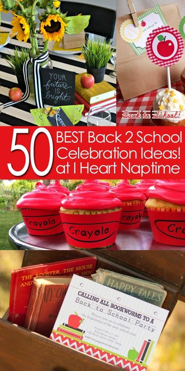 50 BEST Back to School Celebration Ideas