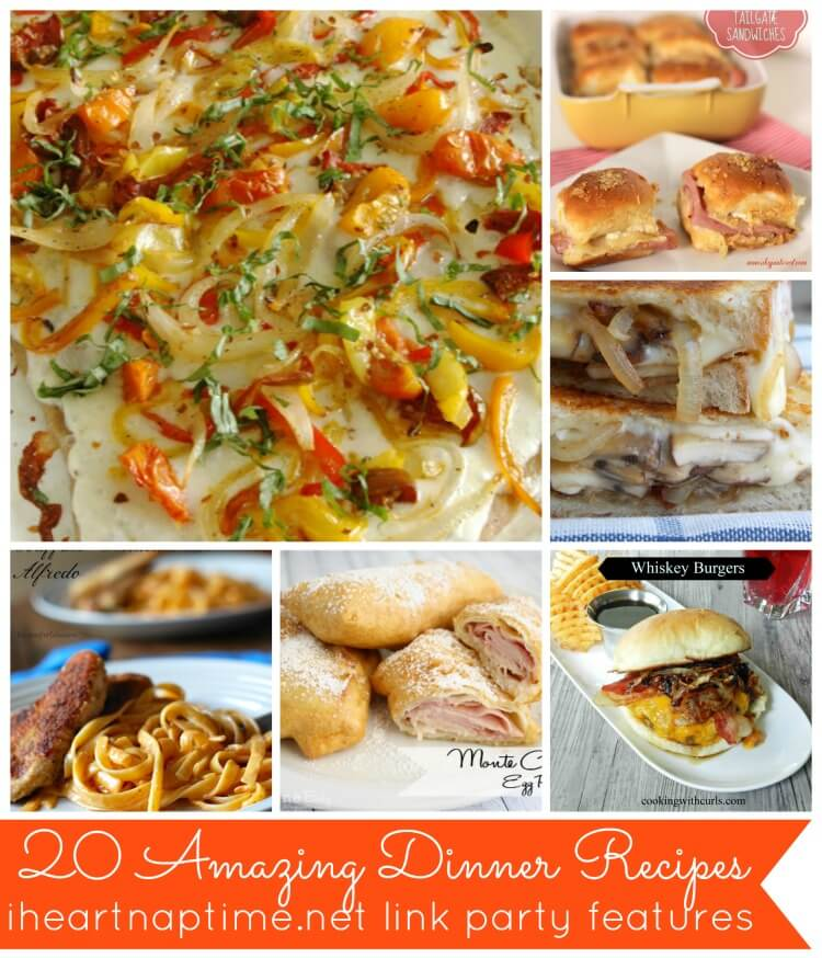 20 dinner ideas link party features i heart nap time amazing dinner recipes forumfinder Images