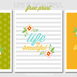 Free life is beautiful print in 3 colors!