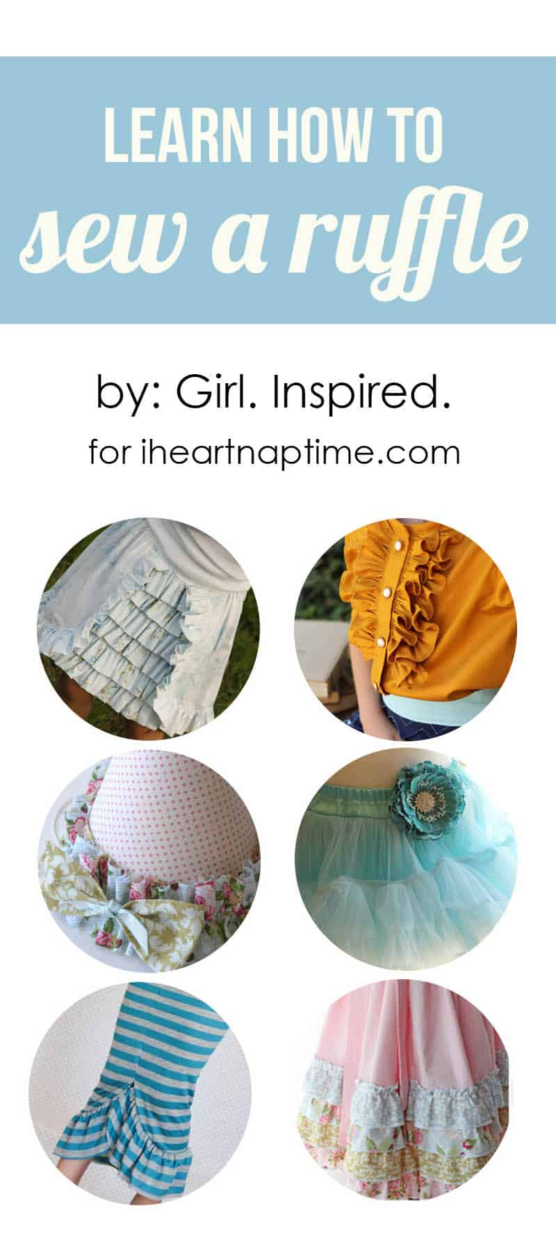 Learn how to sew a ruffle on iheartnaptime.com
