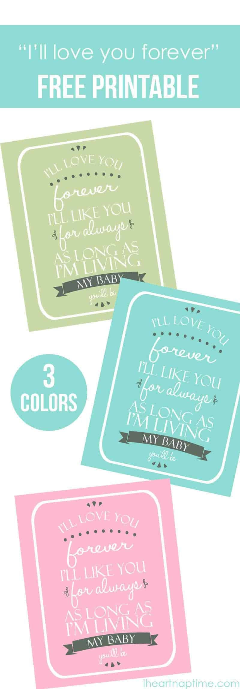 I'll love you forever free printable I Heart Nap Time