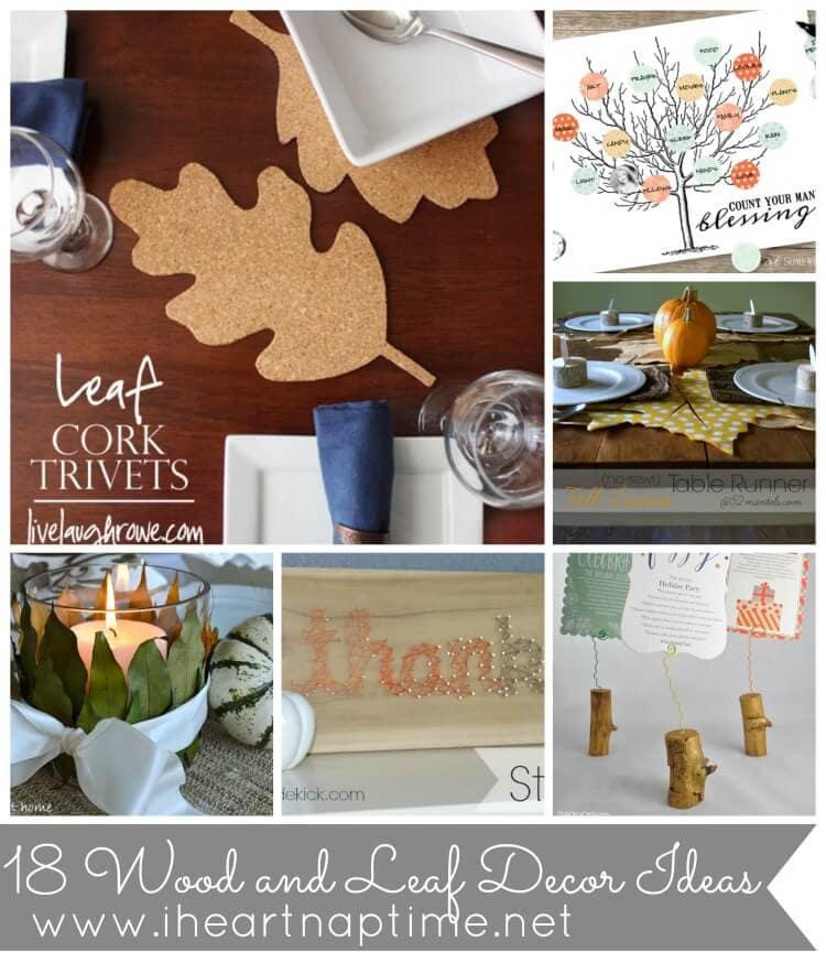 Wood and Leaf Decor Ideas