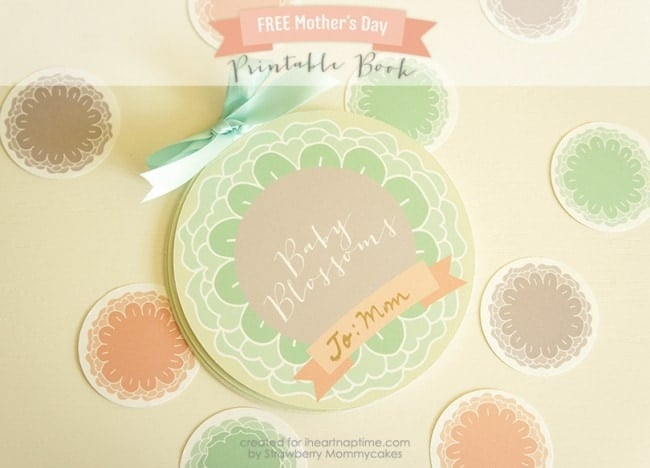 Baby Blossoms Mother's Day Printable Book on iheartnaptime.com #freeprintables #mothersdayprintables #mothersday