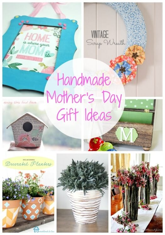 20 Handmade Mother's Day Gift Ideas {Link Party Features ...
