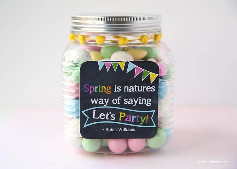 Spring is natures way of saying let's party! -free printable