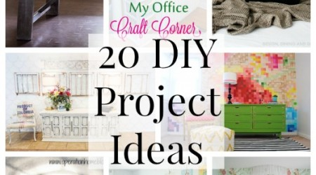 20 DIY Project Ideas