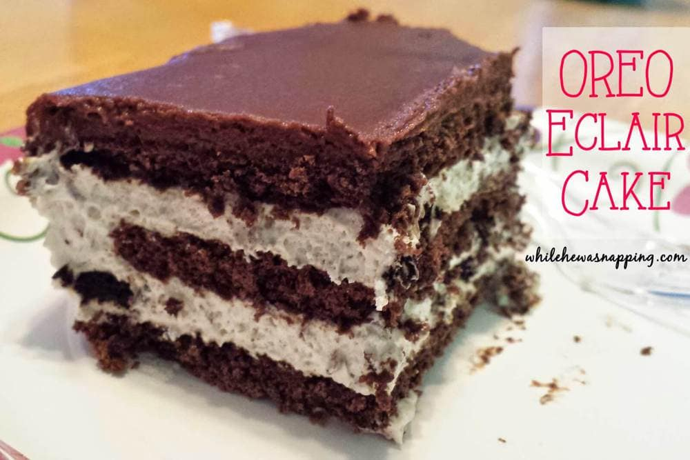 Oreo Eclair Cake - I Heart Nap Time