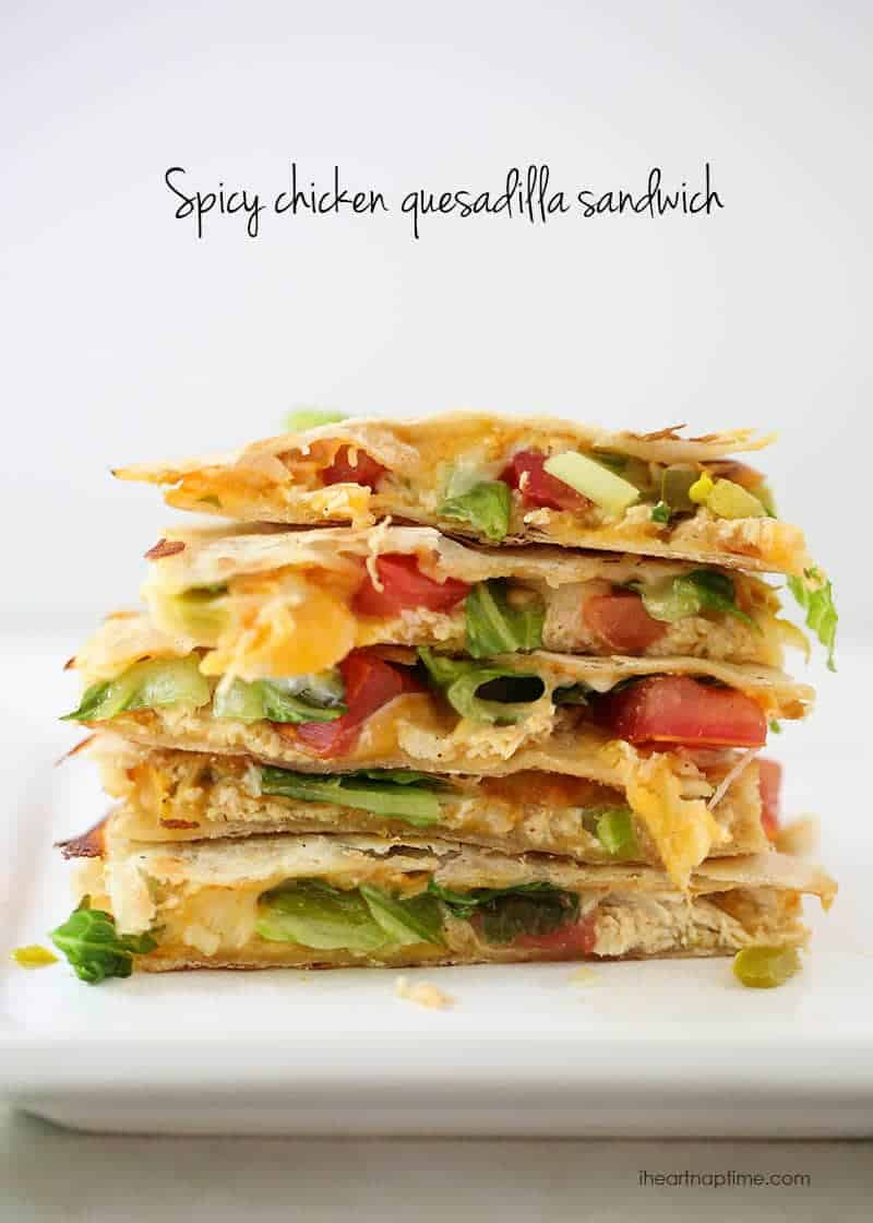 Spicy chicken quesadilla sandwich on I Heart Nap Time