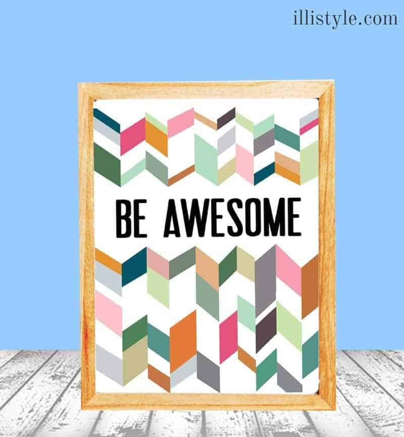 Be Awesome Free Printable by illistyle.com on iheartnaptime.com