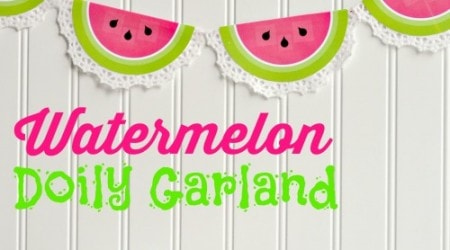 DimplePrints Watermelon Doily Garland Free Printable