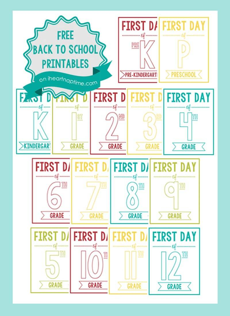 NEW back to school printable signs I Heart Nap Time – First Day of School Worksheet