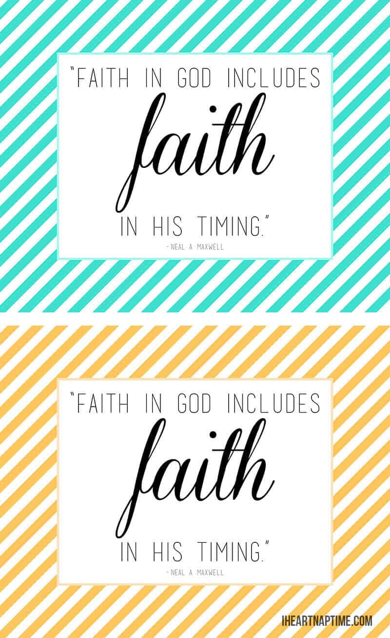 Faith In God Quotes Faith Trials And A Free Printable  I Heart Nap Time