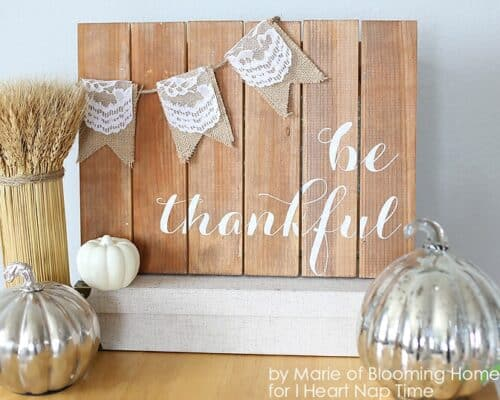 Lovely Be Thankful Sign with easy tutorial #diy #thanksgiving #tutorial