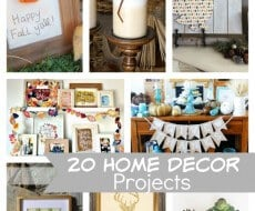 20 Home Decor Projects
