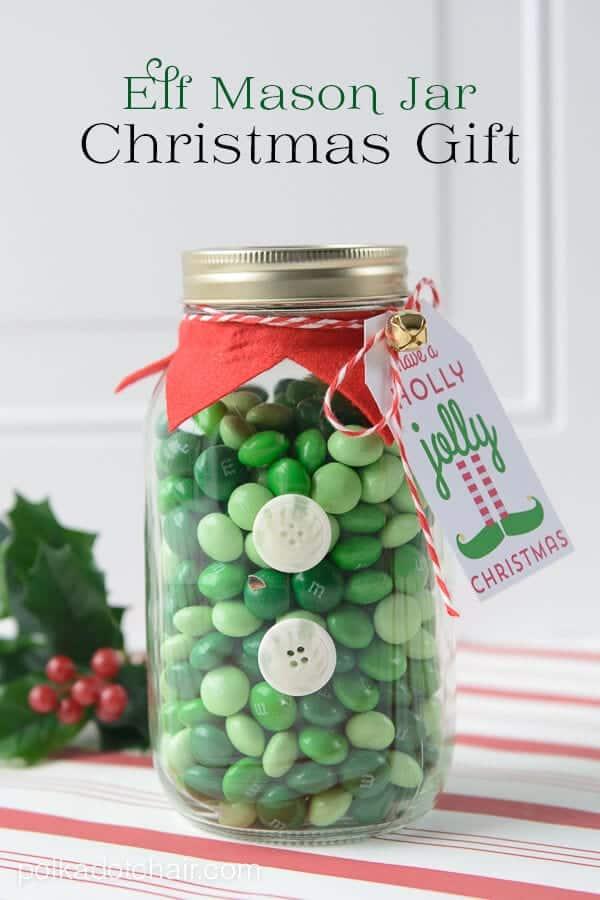 Elf Mason Jar Christmas gift and free printable tag