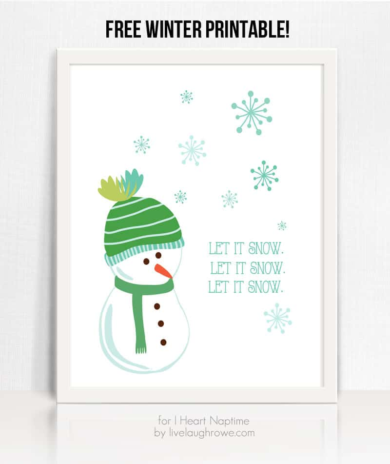 Let It Snow Printable.  Free Winter Printable - for I Heart Naptime by Live Laugh Rowe copy