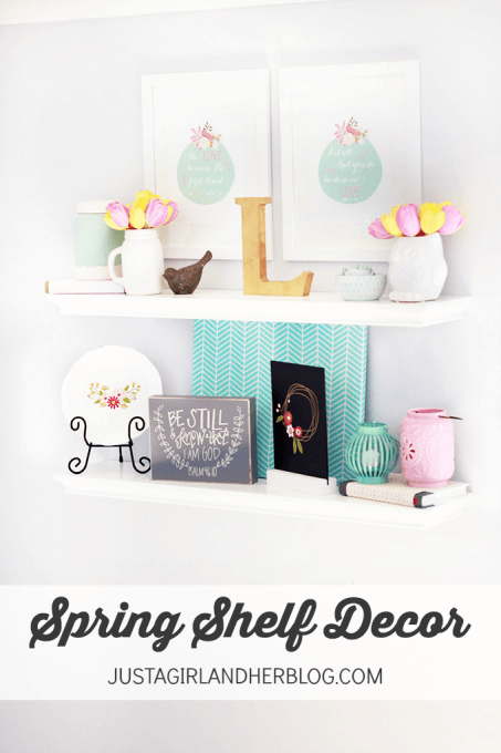 Spring-Shelf-Decor-JustAGirlAndHerBlog.com_-453x680