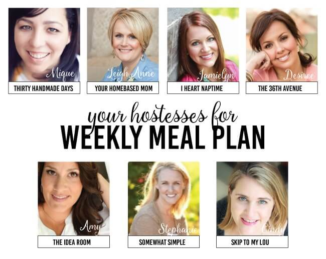 Weekly Menu Plan #10 - keep your New Year's Resolution of better meal planning and join us in our healthy, delicious, easy weekly menu plan!