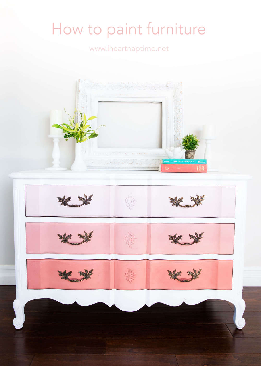 How to paint furniture and ombre dresser i heart nap time for Painting designs on wood furniture