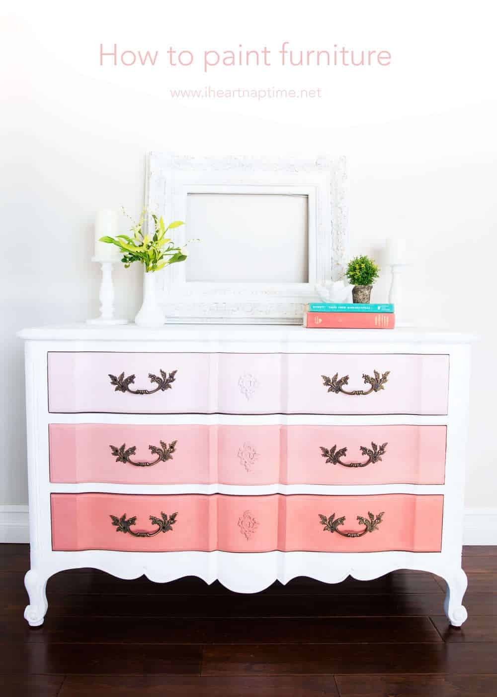 How to Paint Furniture and Ombre Dresser
