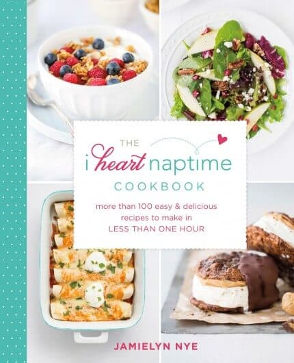 THE I HEART NAPTIME COOKBOOK features more than 100 recipes that have you covered for any meal, snack, or sweet craving.
