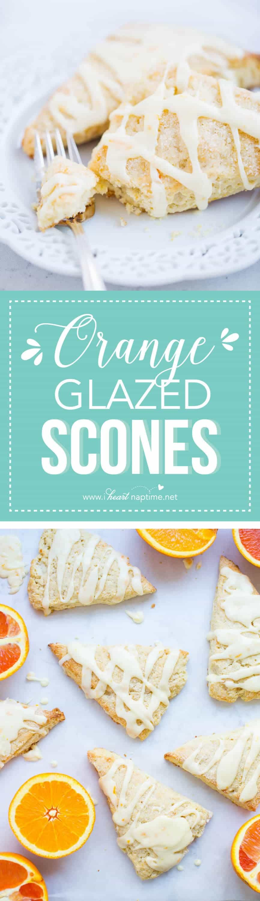 Glazed Orange Scones - I Heart Nap Time