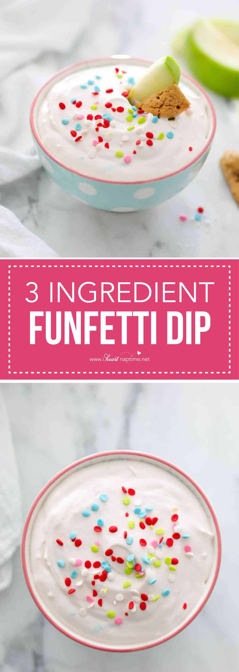 3 Ingredient Funfetti dip -a quick and easy lighter treat to enjoy with family and friends! Dip with your favorite fruit or graham crackers for the ultimate snack.