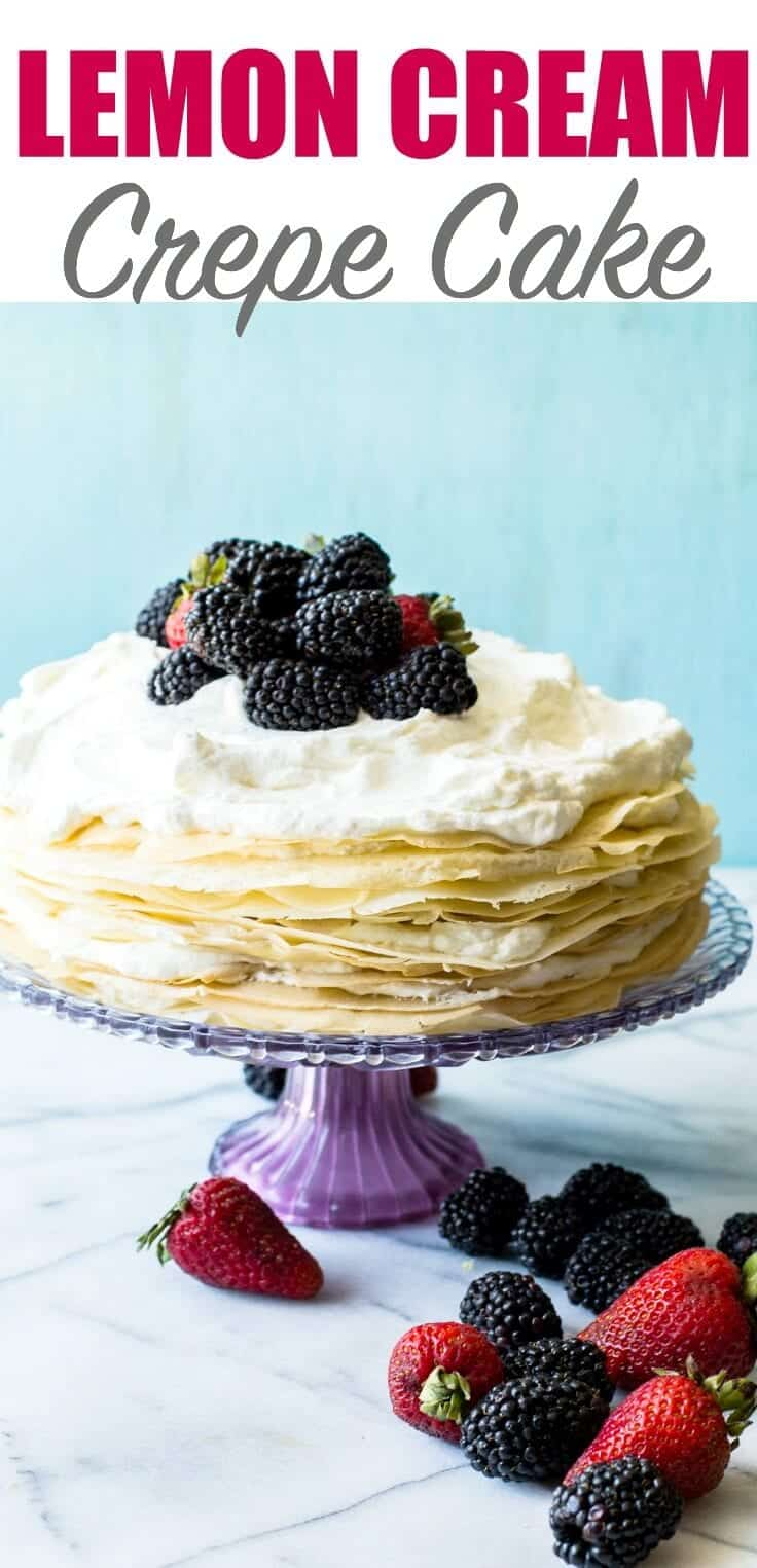 lemon cream crepe cake house of yumm + Top 50 Easter Brunch Recipes that will please every guest on your list!