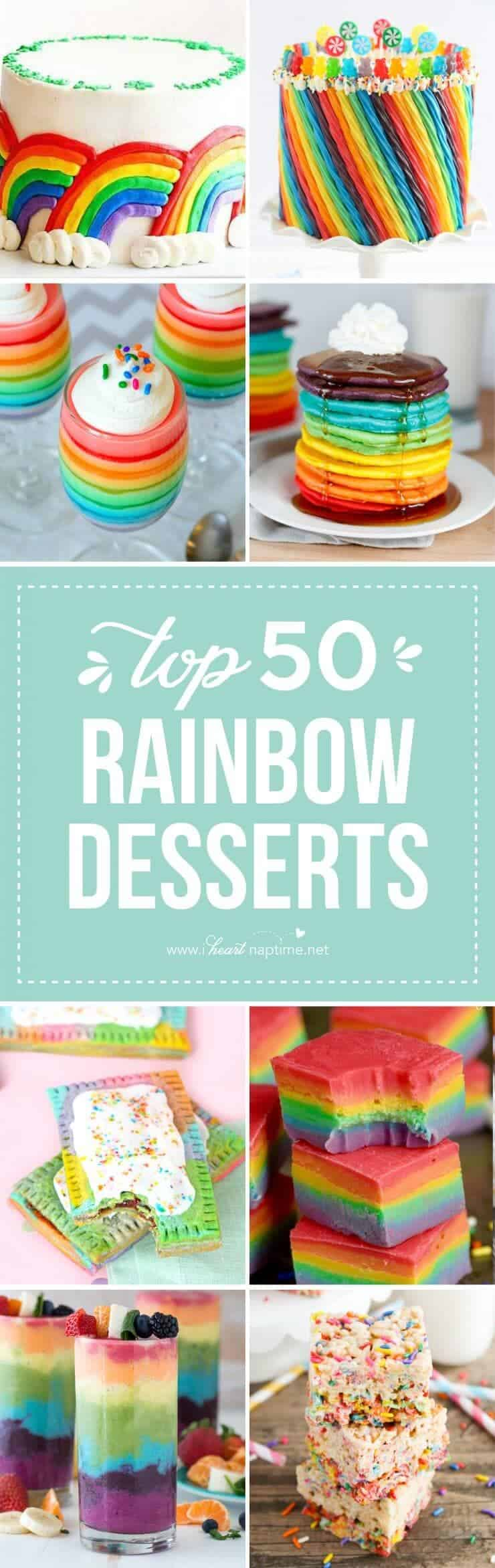 Top 50 Rainbow Desserts - the perfect way to celebrate St. Patrick's Day and welcome spring!