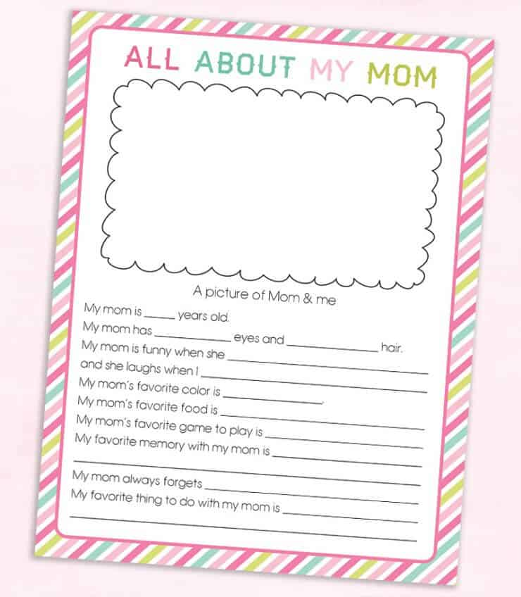 All About My Mother Questionnaire Printable + 25 Free Mother's Day Printables – Beautiful and easy gift ideas to honor the women who make the world go round!