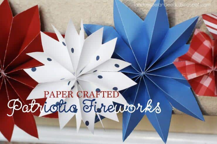 Paper Crafted Patriotic Fireworks + 50 Festive Memorial Day BBQ Ideas...creative ways to kick-off summer and celebrate our freedom while remembering our fallen heroes!