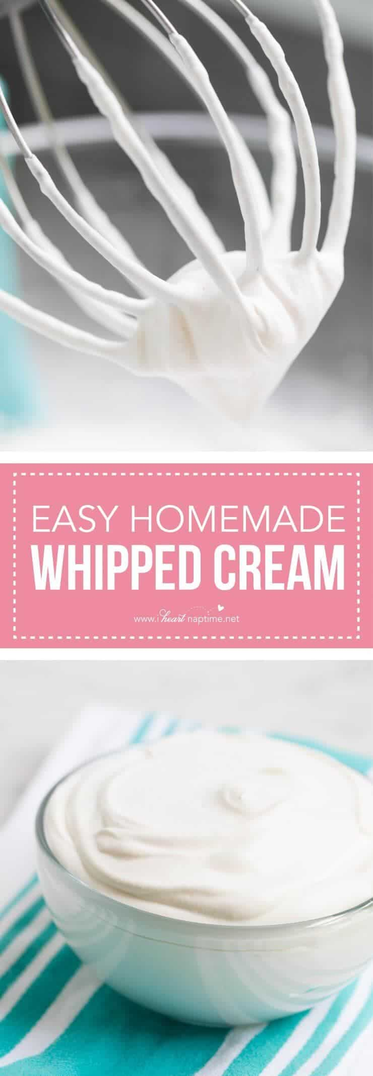 The BEST homemade whipped cream -made with only 3 ingredients in less than 5 minutes!