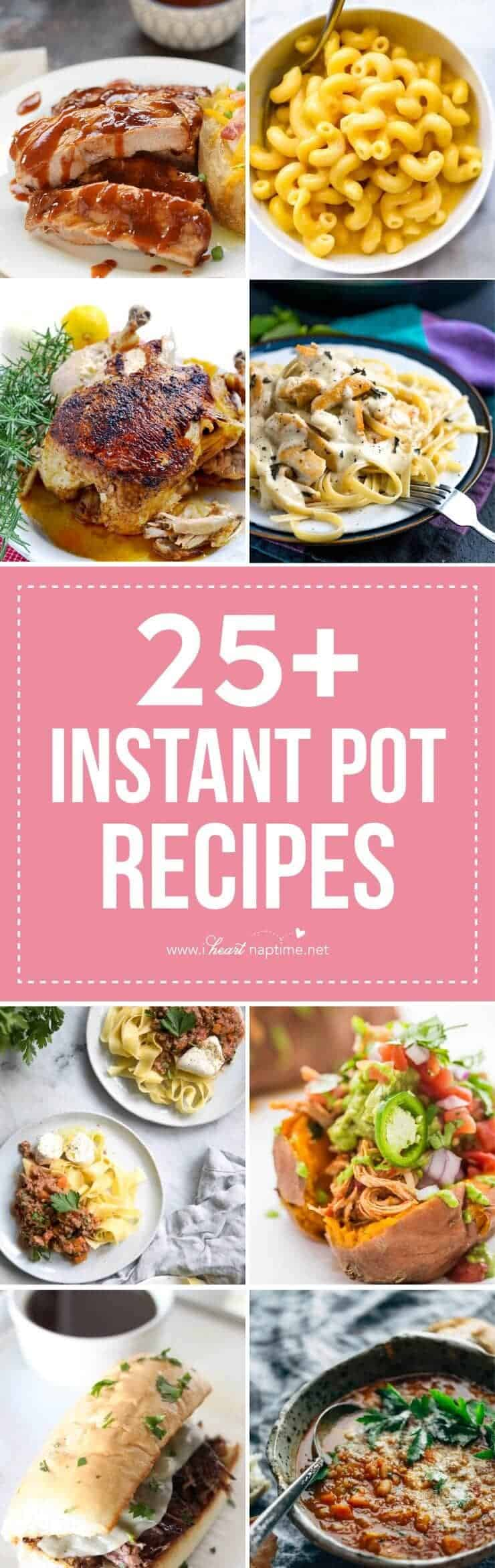 25 Super-Yummy AND Easy Instant Pot recipes to make dinner a breeze!