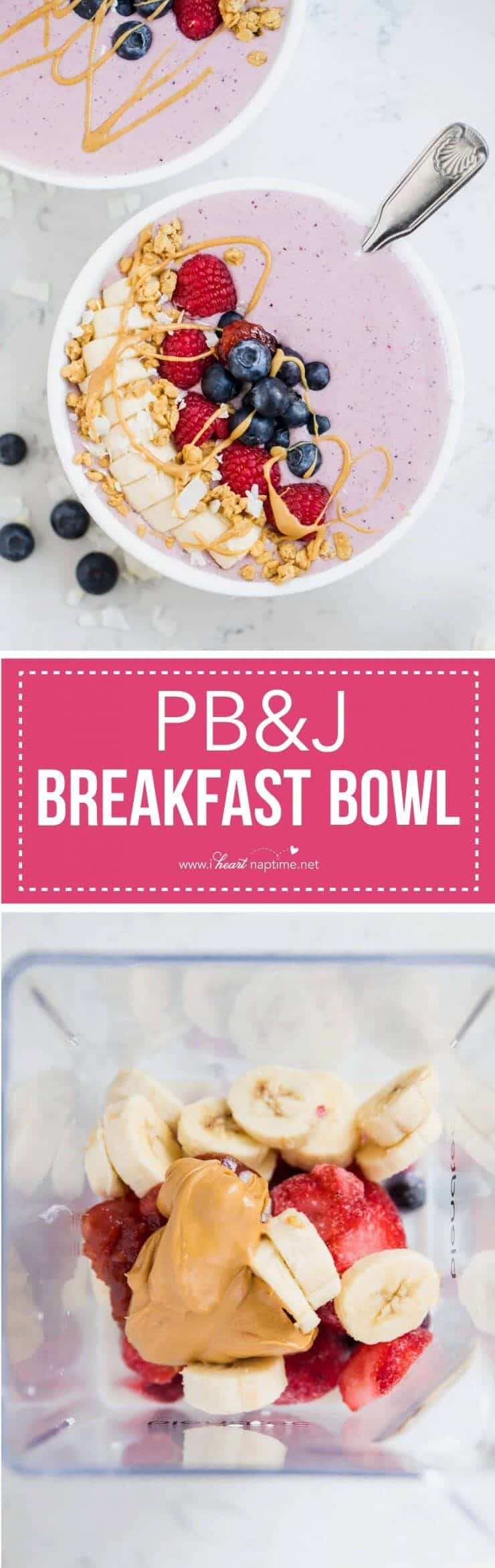 PB&J Breakfast Bowl -your family's favorite sandwich in a bowl! Simple, creamy and naturally sweet topped with all your most loved fruits and granola.