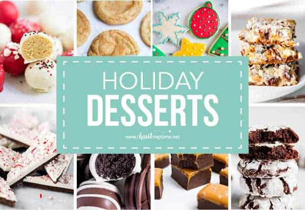 50 Of The Best Holiday Desserts I Heart Naptime